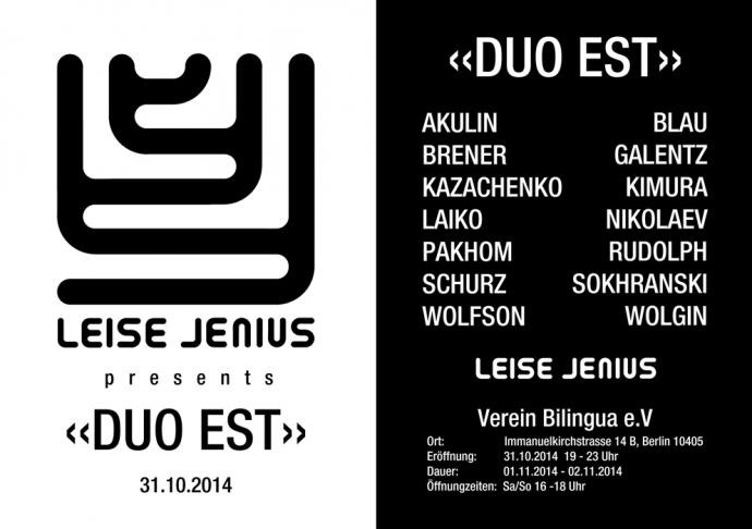 """Leise Jenius presents """"Duo Est"""", 2014.10.31"""